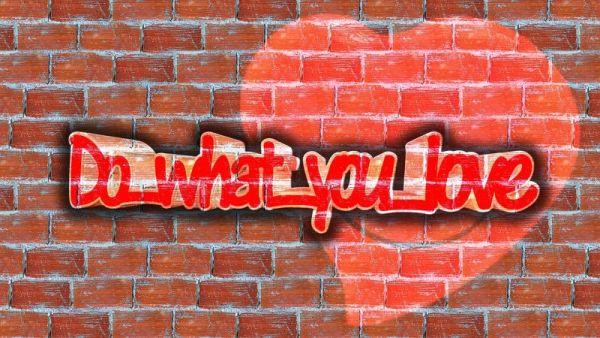 Csináld, amit szeretsz – szeresd, amit csinálsz!